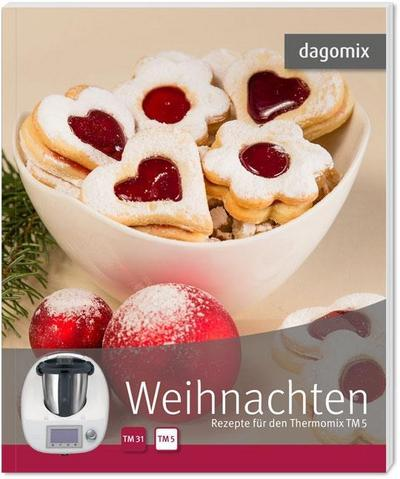 dagomix weihnachten rezepte f r den thermomix tm5. Black Bedroom Furniture Sets. Home Design Ideas