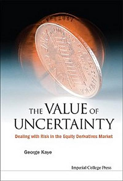 The Value of Uncertainty