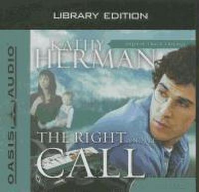 The Right Call (Library Edition)
