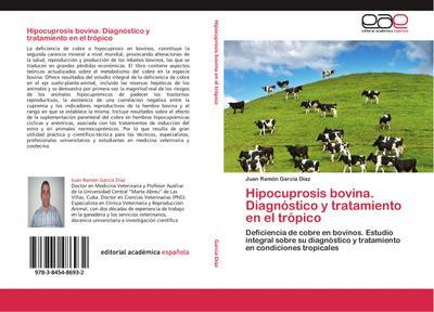 Hipocuprosis bovina. Diagnóstico y tratamiento en el trópico