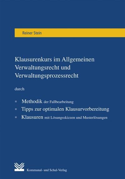 Klausurenkurs im Allgemeinen Verwaltungsrecht und Verwaltungsprozessrecht