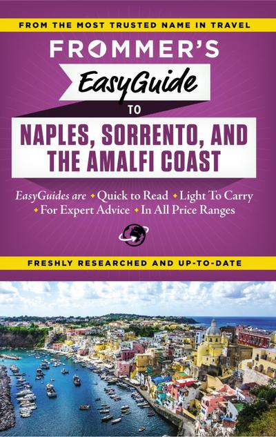 Frommer's EasyGuide to Naples, Sorrento and the Amalfi Coast