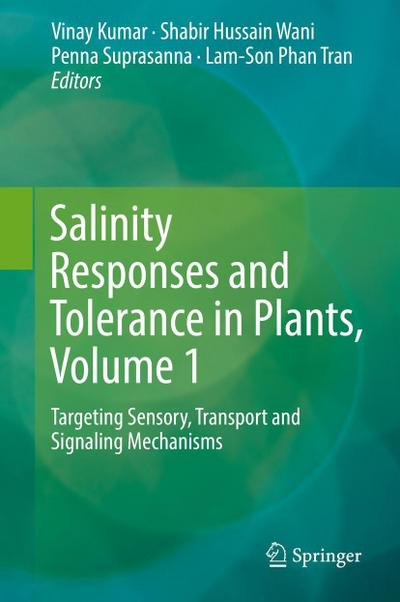 Salinity Responses and Tolerance in Plants, Volume 1