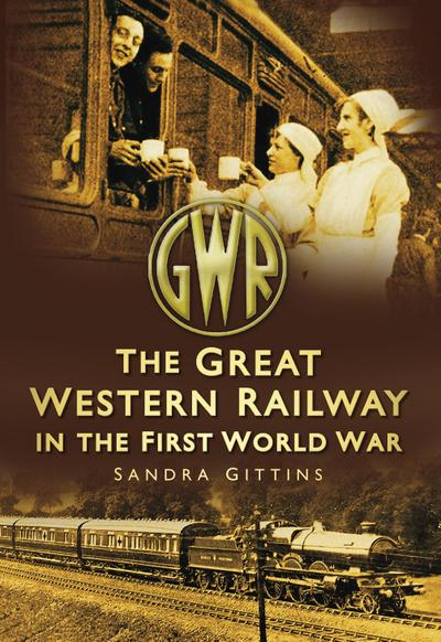 The Great Western Railway in the First World War