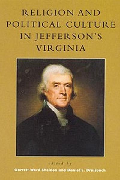 Religion and Political Culture in Jefferson's Virginia