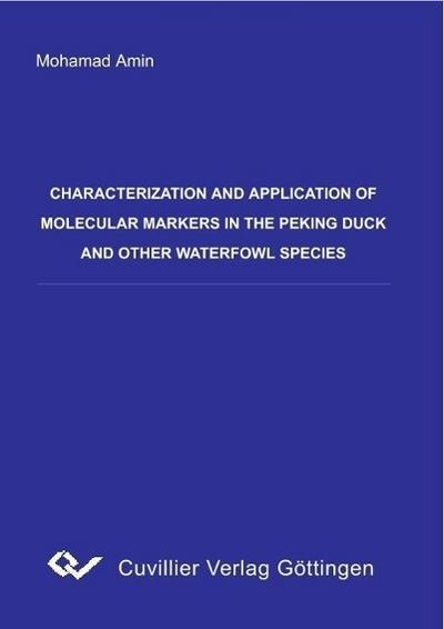 Characterization and application of molecular markers in the Peking duck and other waterfowl species