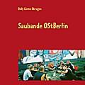 Saubande OstBerlin - Dolly Conto Obregon