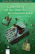 Gutenberg und das Geheimnis der schwarzen Kun ...