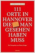 SALE 111 Orte in Hannover die man gesehen hab ...
