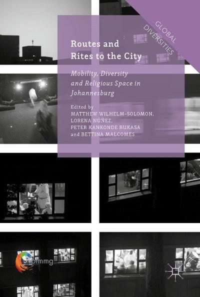 Routes and Rites to the City