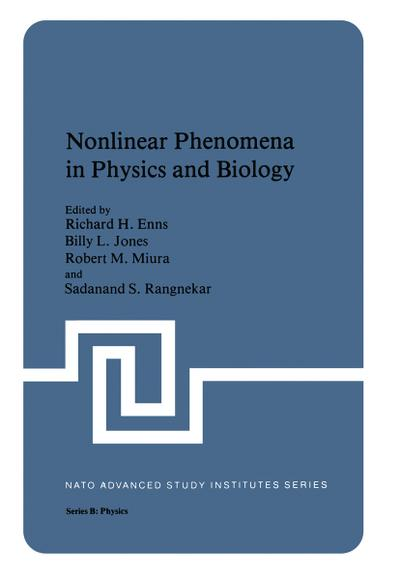 Nonlinear Phenomena in Physics and Biology