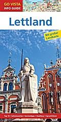 GO VISTA: Reiseführer Lettland; Mit Faltkarte; Go Vista Info Guide; Deutsch; mit herausnehmbarer Karte
