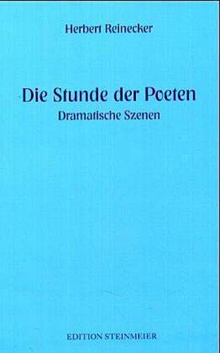 Die Stunde der Poeten Herbert Reinecker