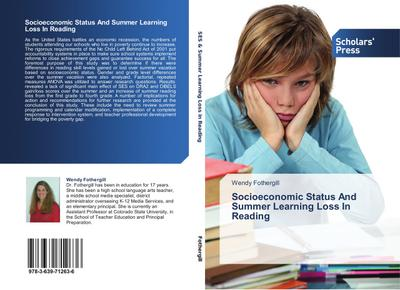 Socioeconomic Status And Summer Learning Loss In Reading