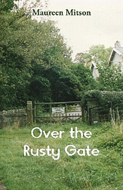 Over the Rusty Gate
