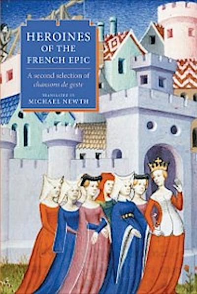 Heroines of the French Epic
