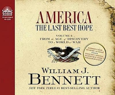America: The Last Best Hope (Volume I) (Library Edition): From the Age of Discovery to a World at War