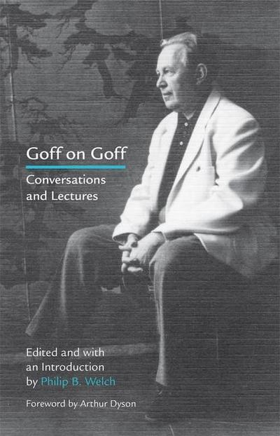 Goff on Goff: Conversations and Lectures