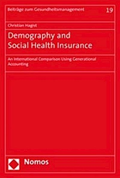 Demography and Social Health Insurance