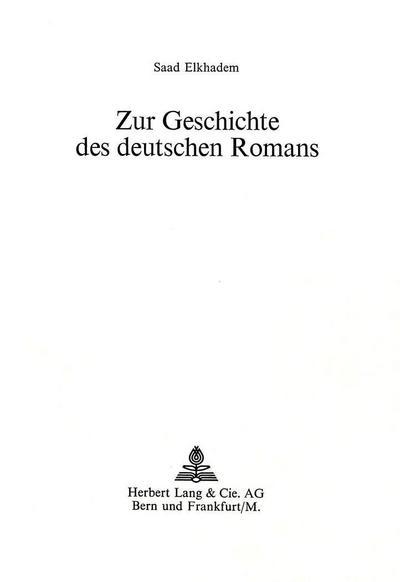 Zur Geschichte des deutschen Romans