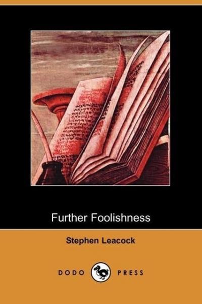Further Foolishness (Dodo Press)