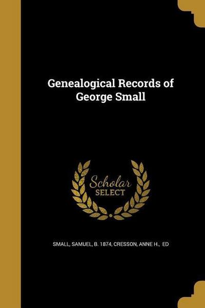 GENEALOGICAL RECORDS OF GEORGE