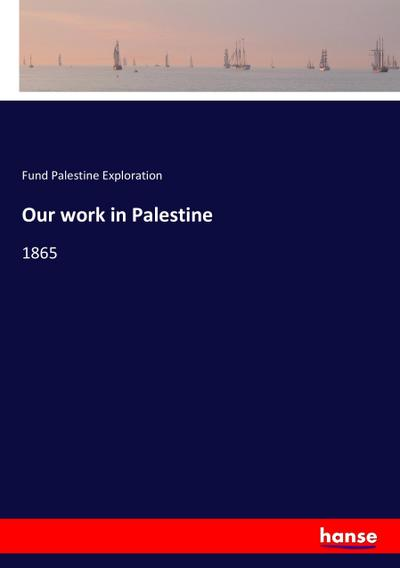 Our work in Palestine