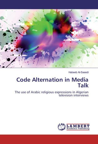 Code Alternation in Media Talk