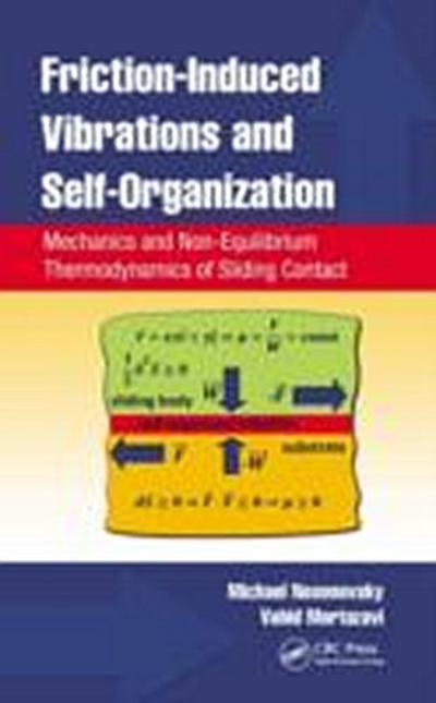 Friction-Induced Vibrations and Self-Organization