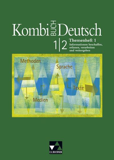 Kombi-Buch Deutsch. Themenheft 1. Baden-Württemberg