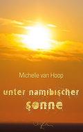 9789991678627 - Michelle Hoop: Unter namibischer Sonne - Book