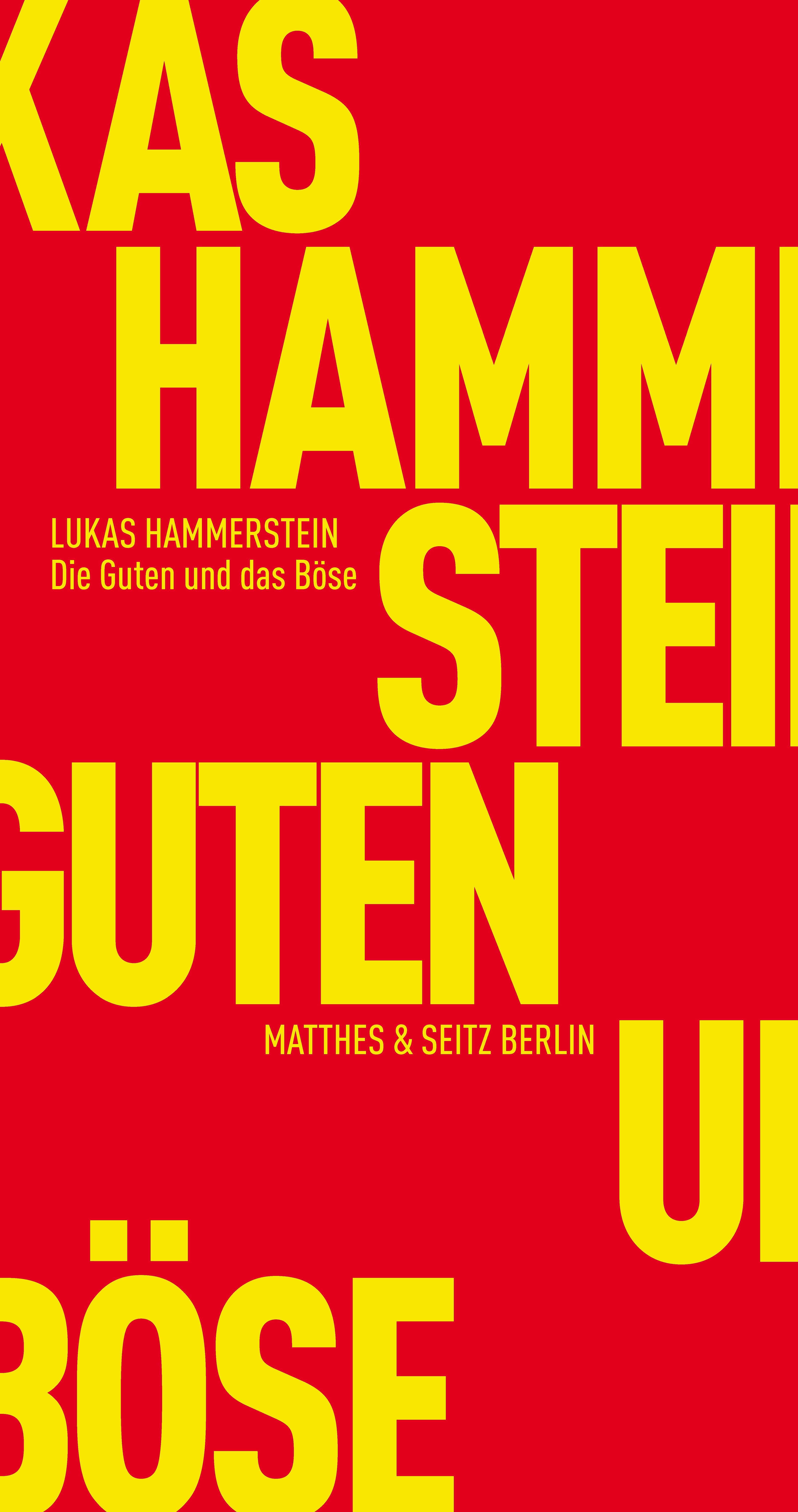 Die Guten und das Böse Lukas Hammerstein