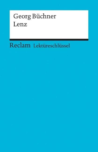 Theodor Pelster ~ Lektüreschlüssel zu Georg Büchner: Lenz (Rec ... 9783150153857