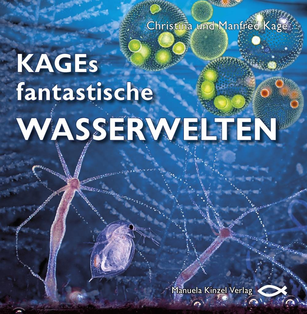 KAGEs fantastische  Wasserwelten, Manfred Kage