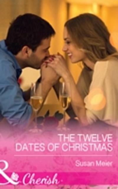 Twelve Dates of Christmas (Mills & Boon Cherish)