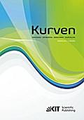 Kurven - Verstehen - Entwerfen - Berechnen - Darstellen