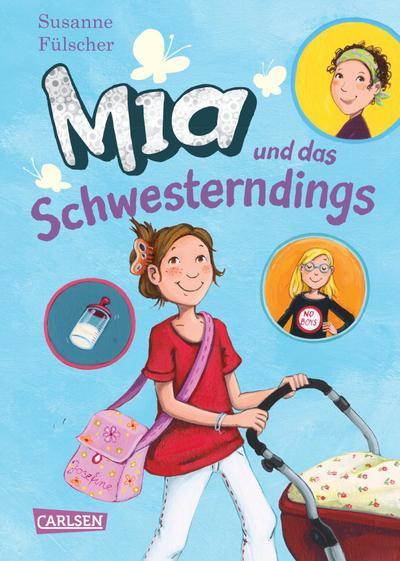 Mia 6: Mia und das Schwesterndings