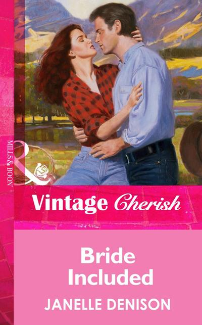 Bride Included (Mills & Boon Vintage Cherish)