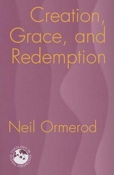 Creation, Grace, and Redemption