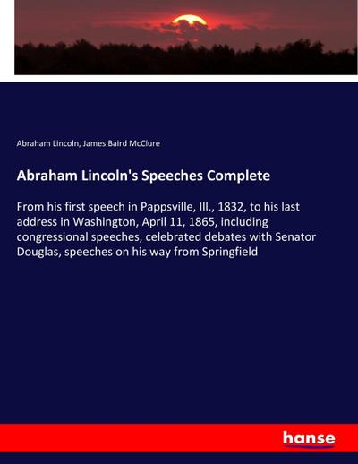 Abraham Lincoln's Speeches Complete