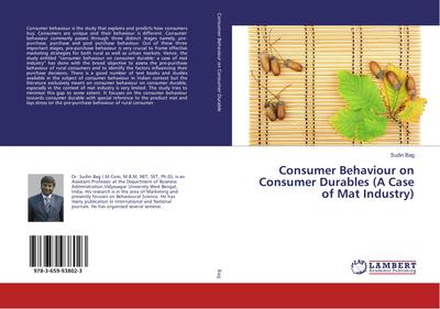 Consumer Behaviour on Consumer Durables (A Case of Mat Industry)