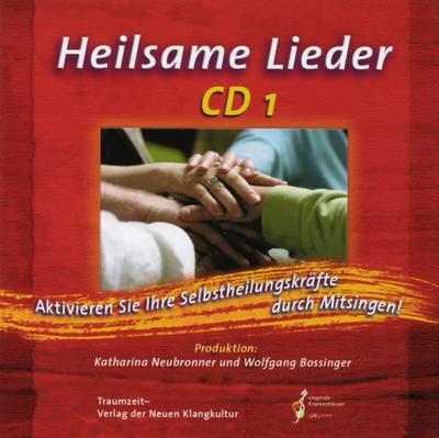 Heilsame Lieder 1