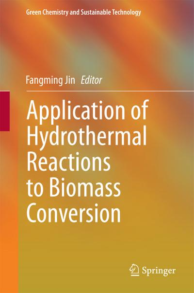 Application of Hydrothermal Reactions to Biomass Conversion