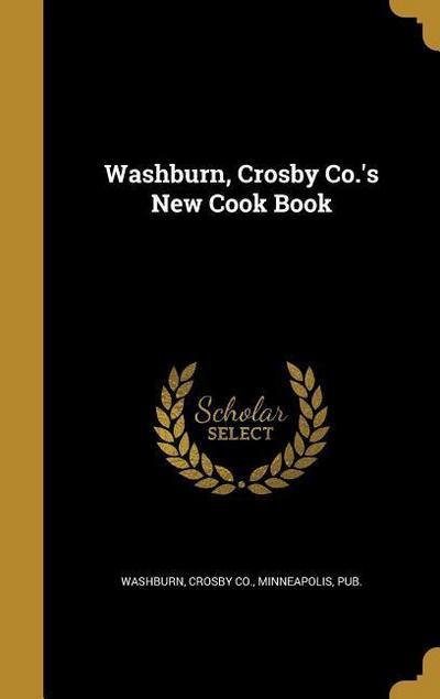 WASHBURN CROSBY COS NEW COOK B