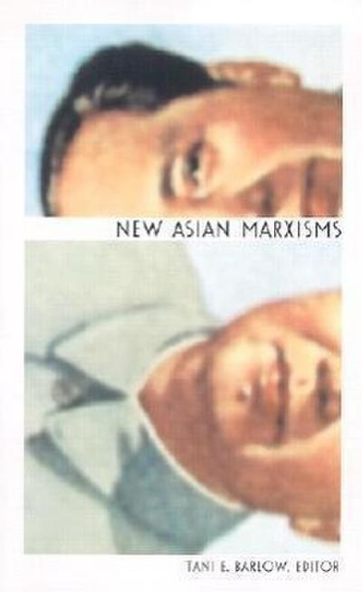 New Asian Marxisms (Positions Book)