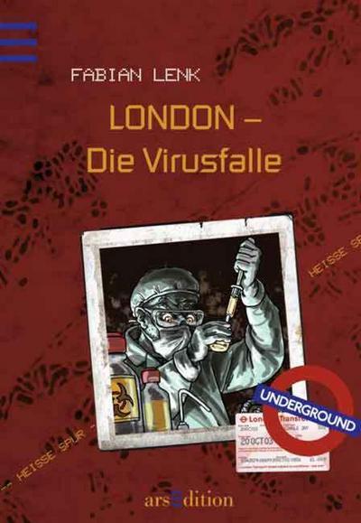 LONDON - Die Virus-Falle; Heiße Spur Bd. 4   ; Ill. v. Baumann, Stephan; Deutsch;  -