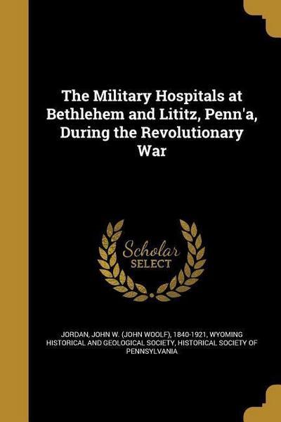 MILITARY HOSPITALS AT BETHLEHE