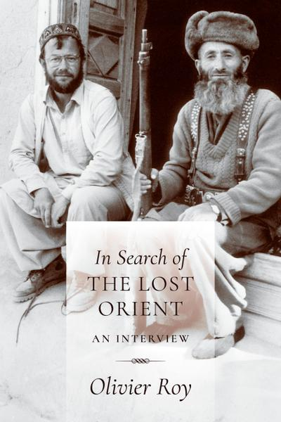 In Search of the Lost Orient