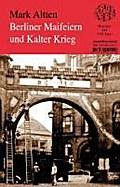 Berliner Maifeiern und Kalter Krieg