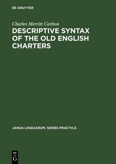 Descriptive Syntax of the Old English Charters